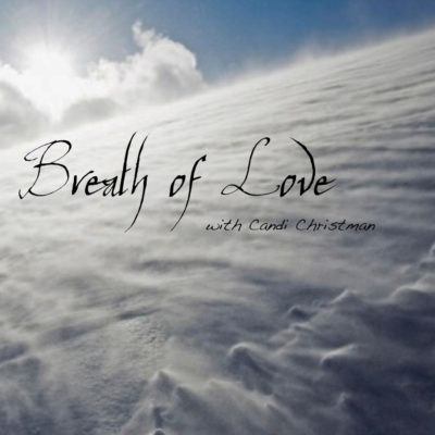 Breath of Love Christian Guided Meditation