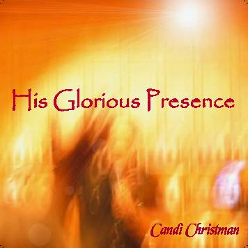 His Glorious Presence